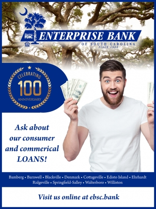 Ask About Our Consumer And Commercial Loans!
