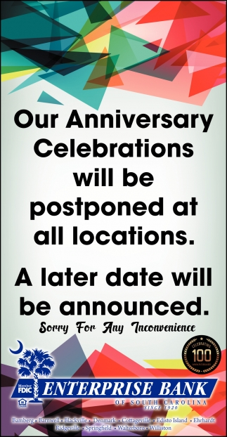 Our Anniversary Celebrations Will Be Postponed At All Locations.